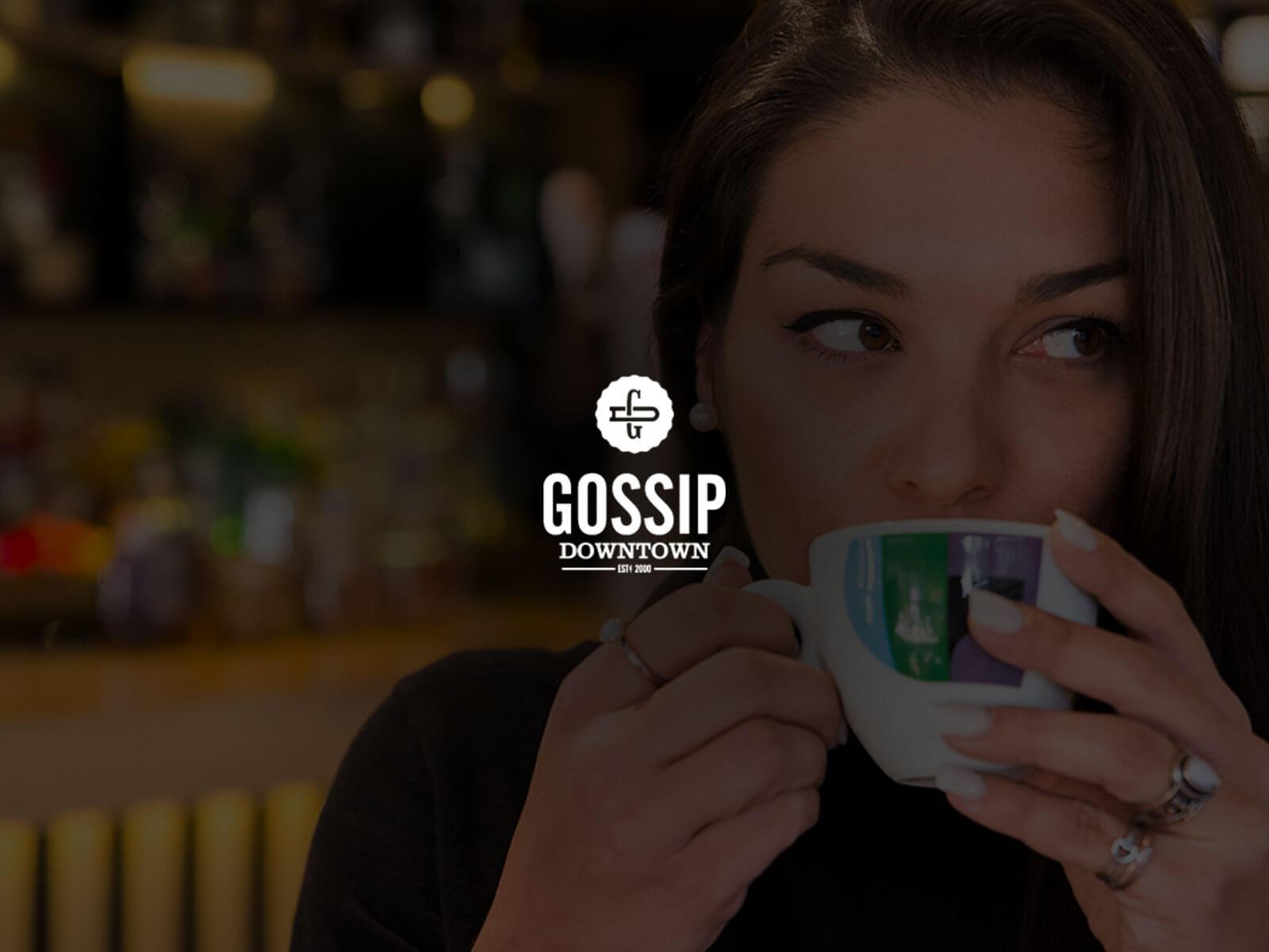 Gossip Downtown
